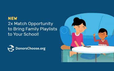 2X Match Opportunity to Bring Family Playlists to Your School