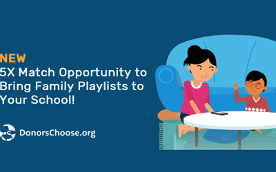 5X Match Opportunity to Bring Family Playlists to Your School